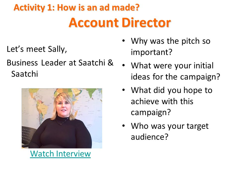 Account Director Activity 1: How is an ad made