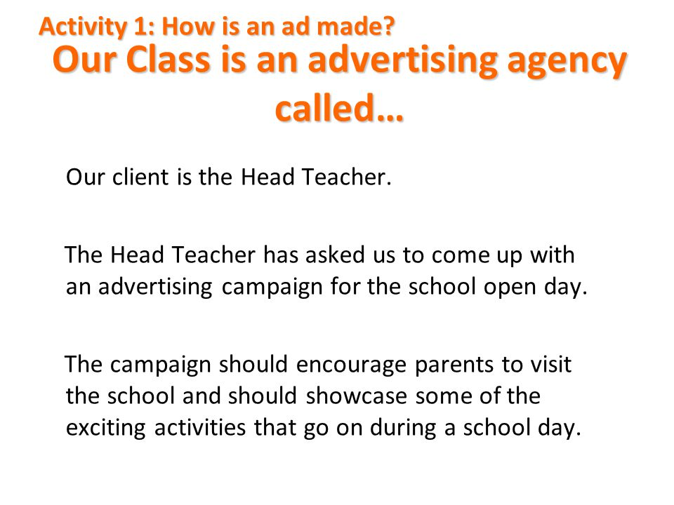 Our Class is an advertising agency called…