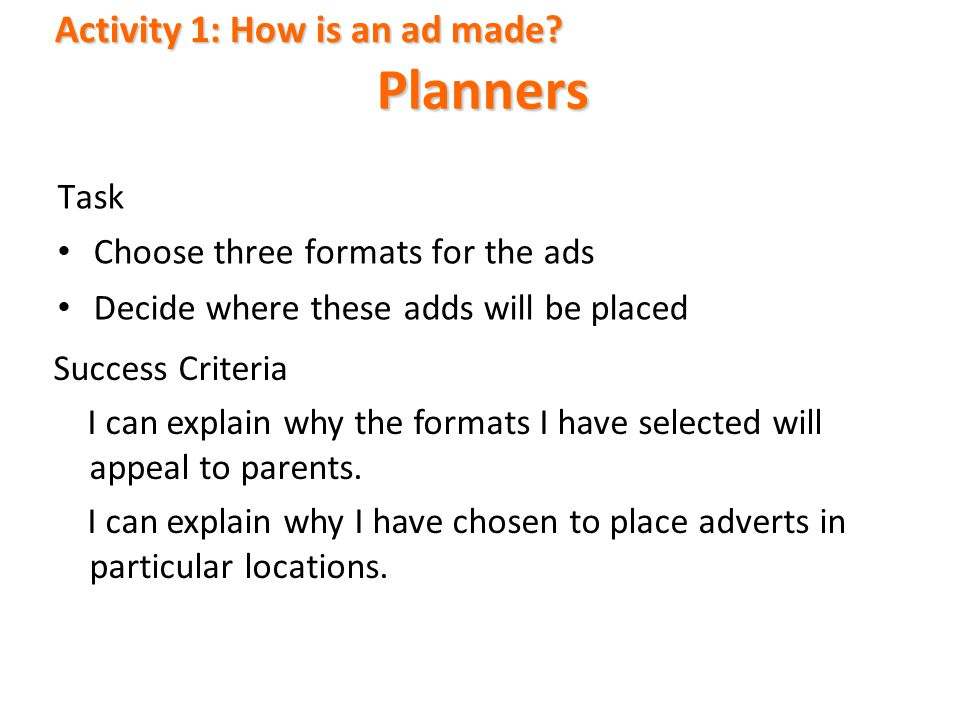 Planners Activity 1: How is an ad made Task