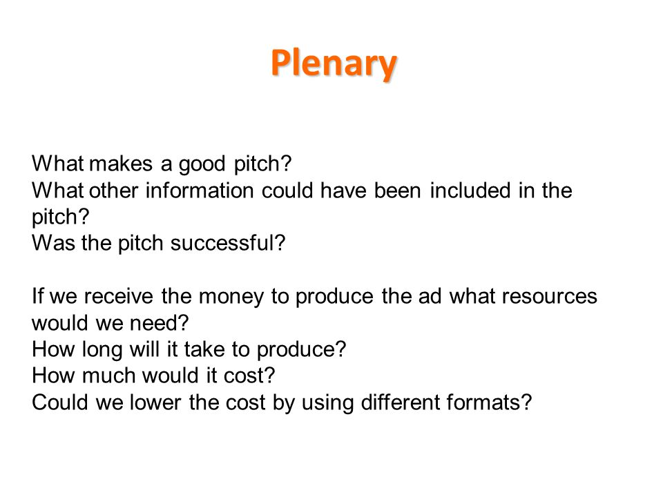 Plenary What makes a good pitch
