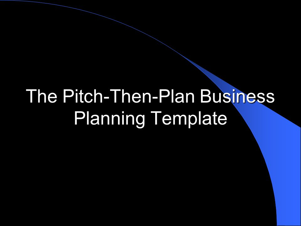 The Pitch Then Plan Business Planning Template Ppt Video Online
