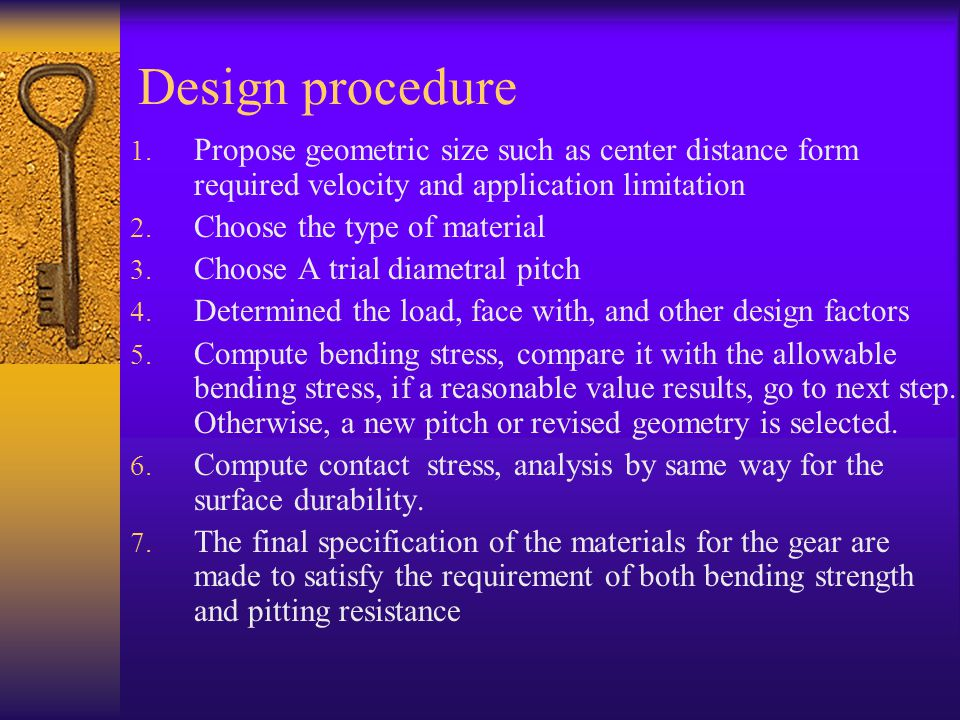 Design procedure Propose geometric size such as center distance form required velocity and application limitation.