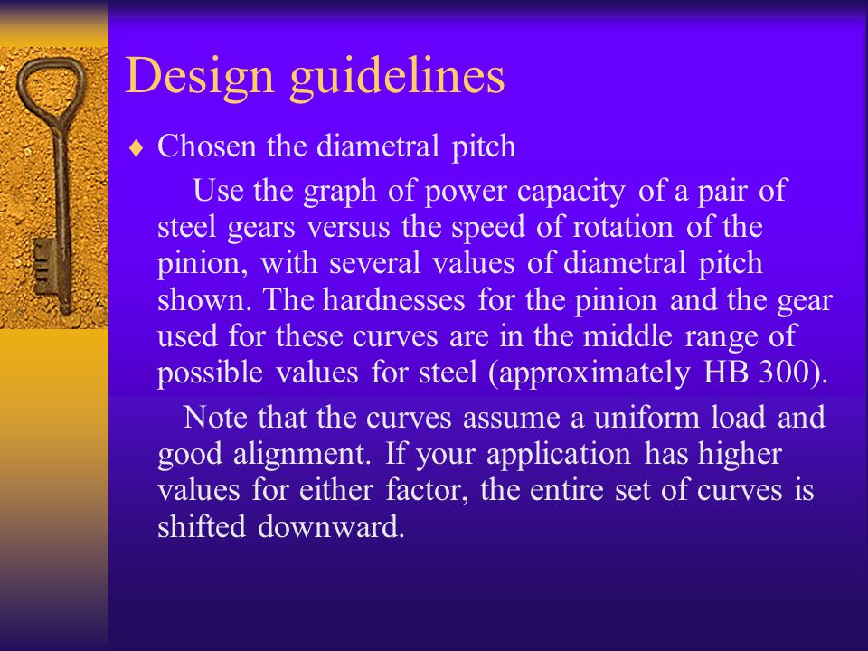 Design guidelines Chosen the diametral pitch