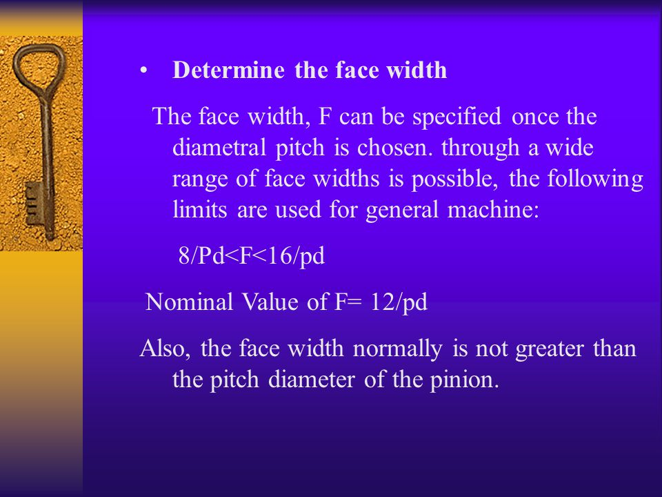 Determine the face width
