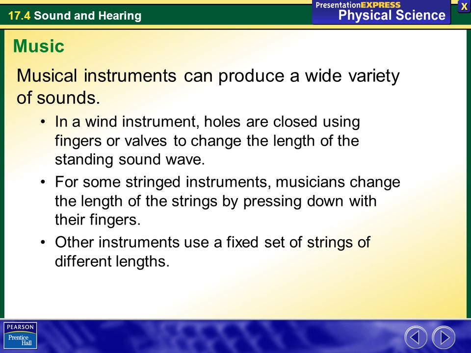 Musical instruments can produce a wide variety of sounds.