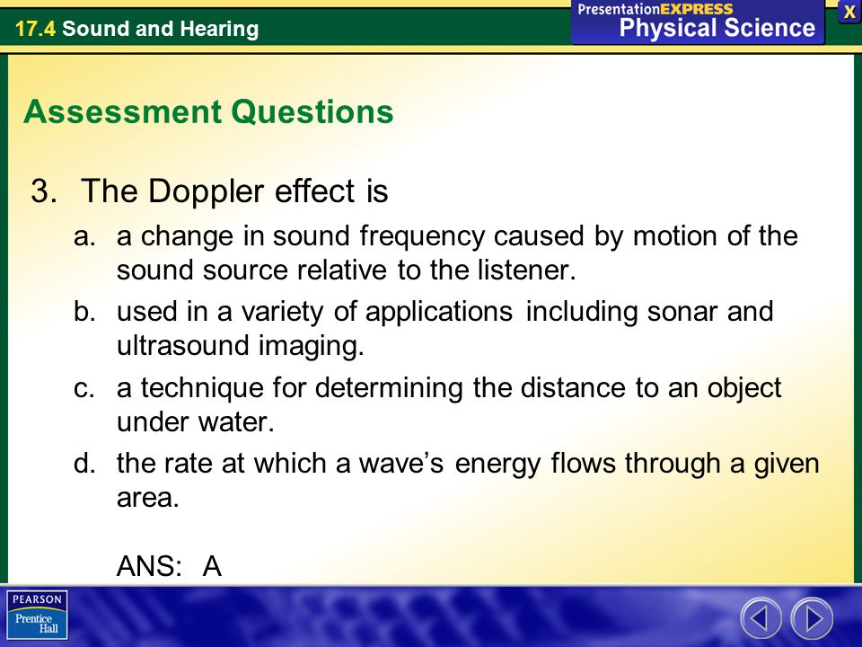Assessment Questions The Doppler effect is
