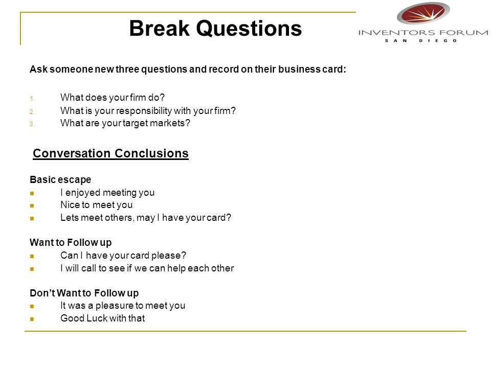 Break Questions Conversation Conclusions