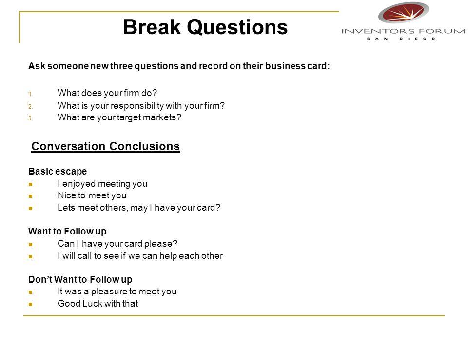 Break Questions Conversation Conclusions