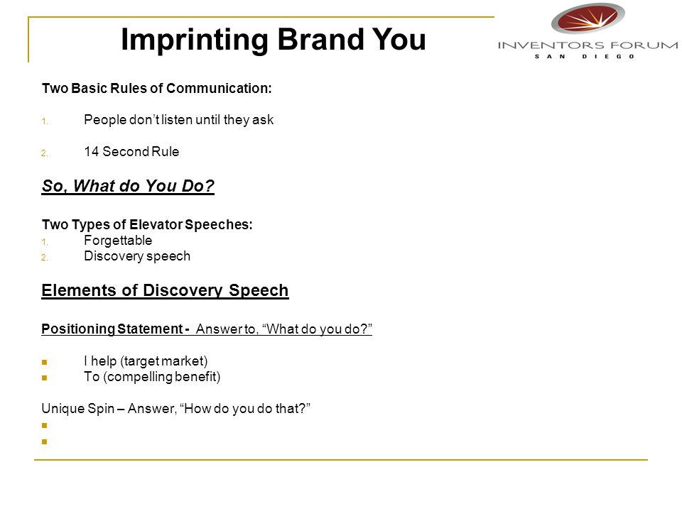 Imprinting Brand You So, What do You Do Elements of Discovery Speech