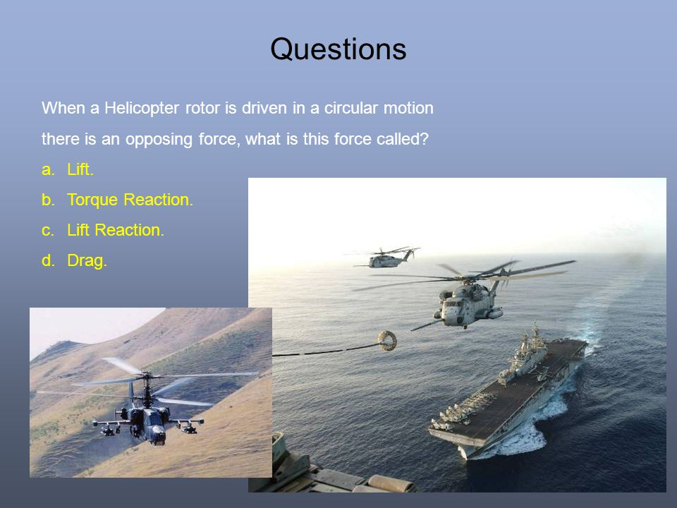 Questions When a Helicopter rotor is driven in a circular motion