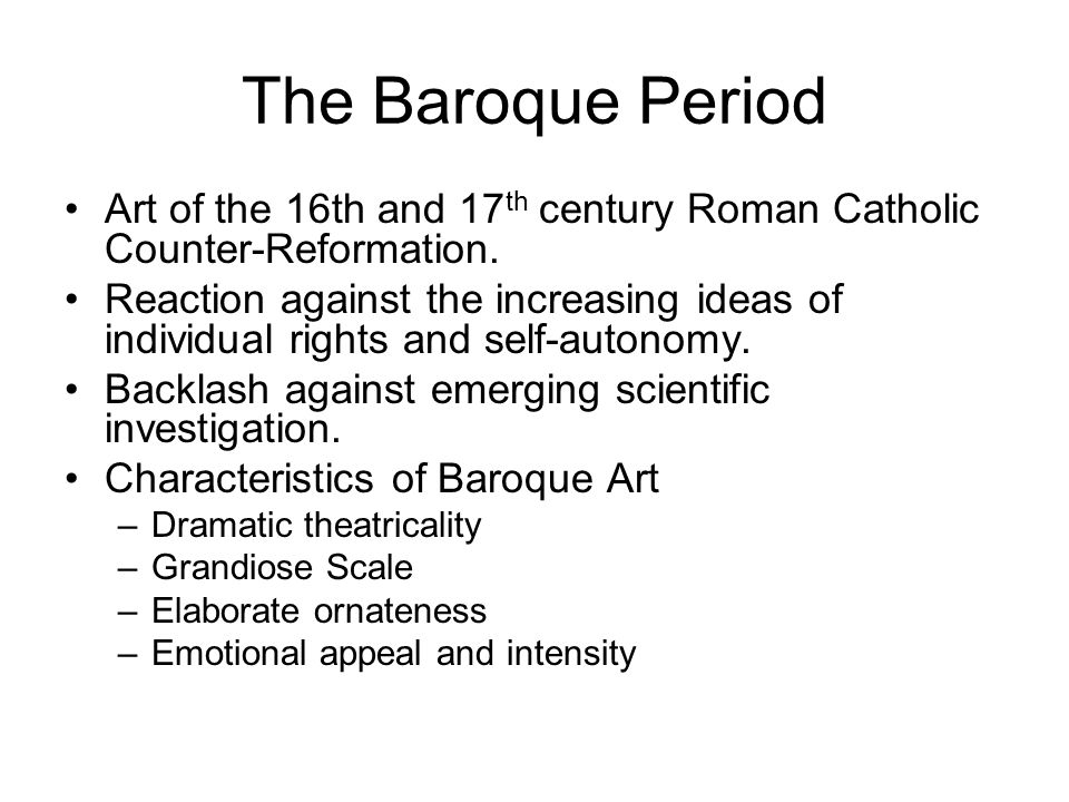 Popes peasants monarchs and merchants baroque rococo for Characteristics of baroque period