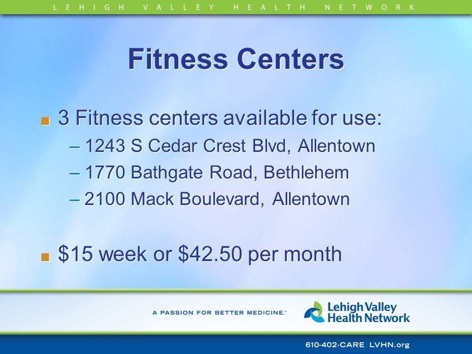 Fitness Centers 3 Fitness centers available for use: