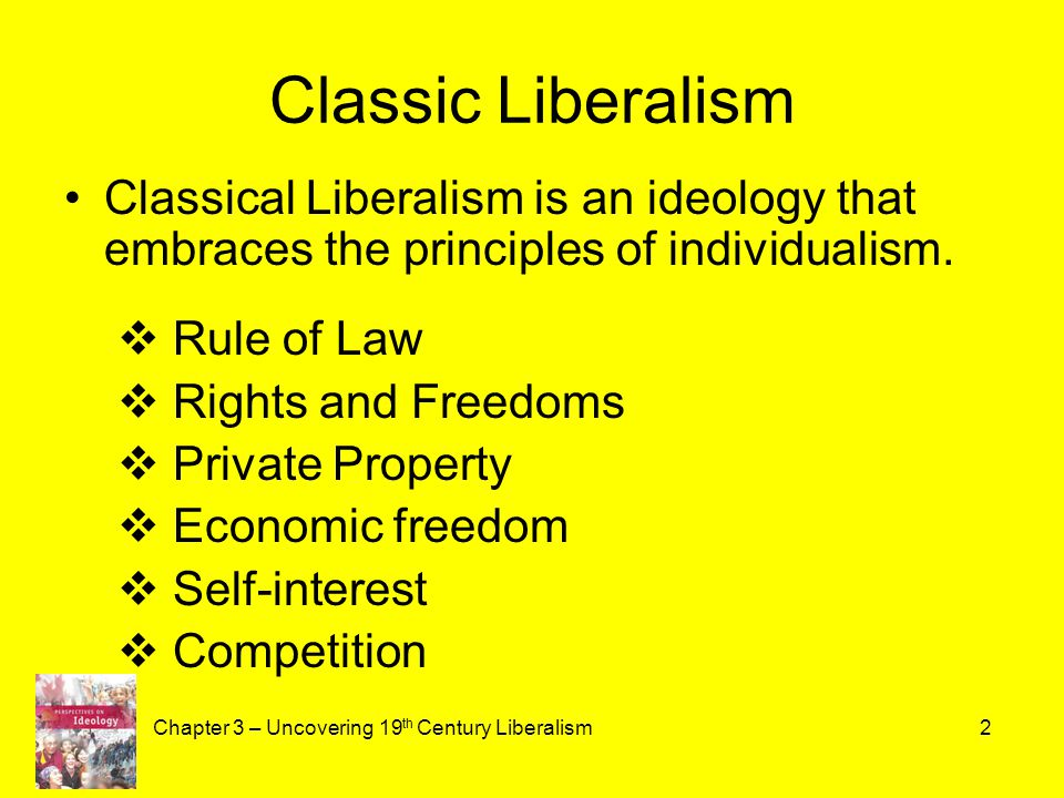 the history and development of classical liberalism in the 19th century Some call the late 19th century development of classical liberalism neo  history classical liberalism in  neo-classical liberal theorists of the 19th.
