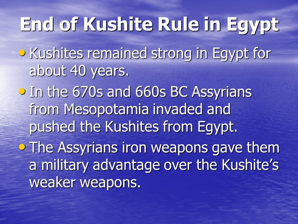 End of Kushite Rule in Egypt