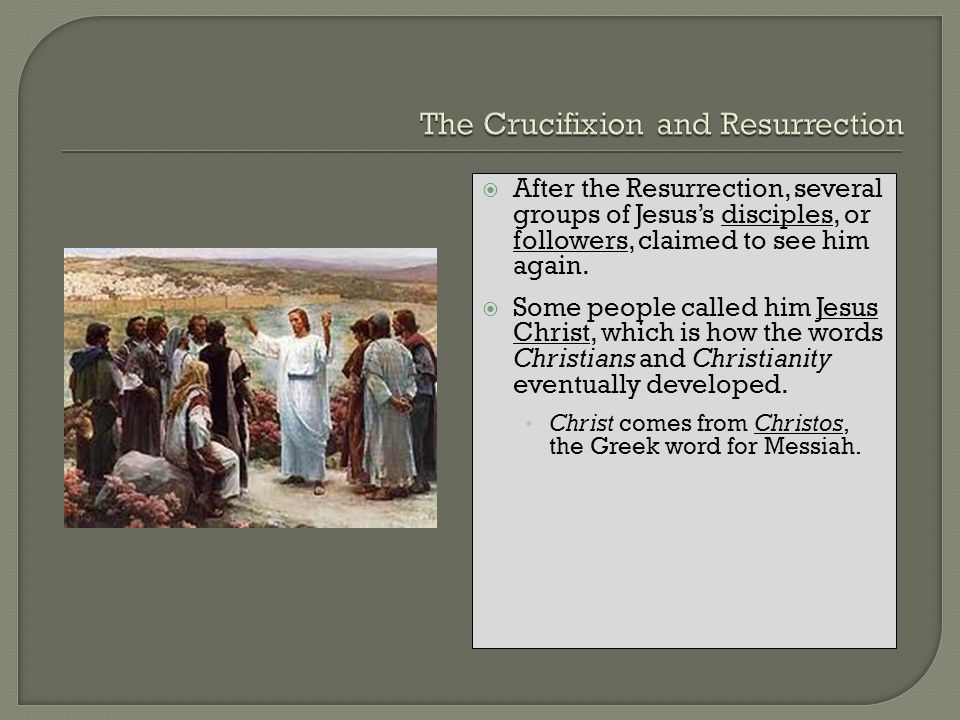 The Crucifixion and Resurrection