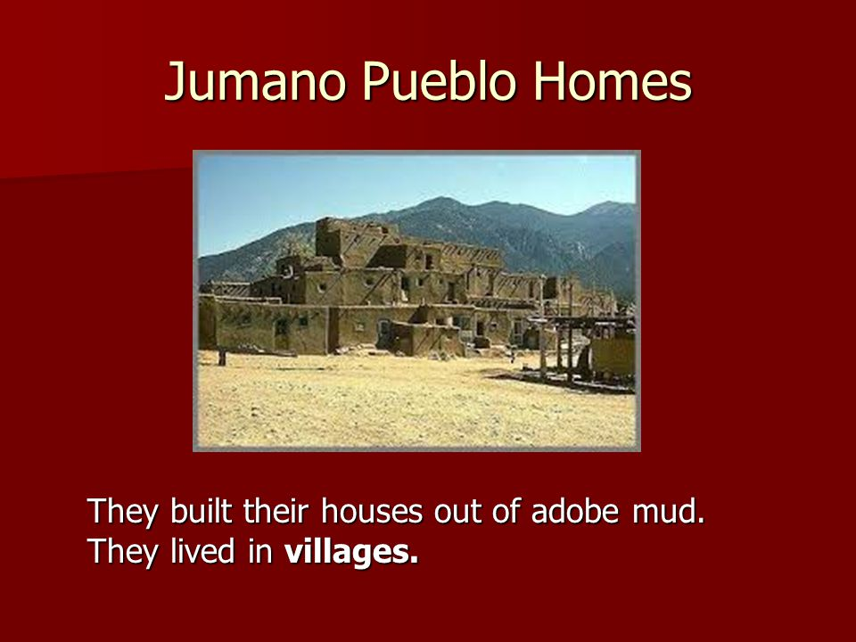American indians in texas ppt video online download for Adobe home builders texas