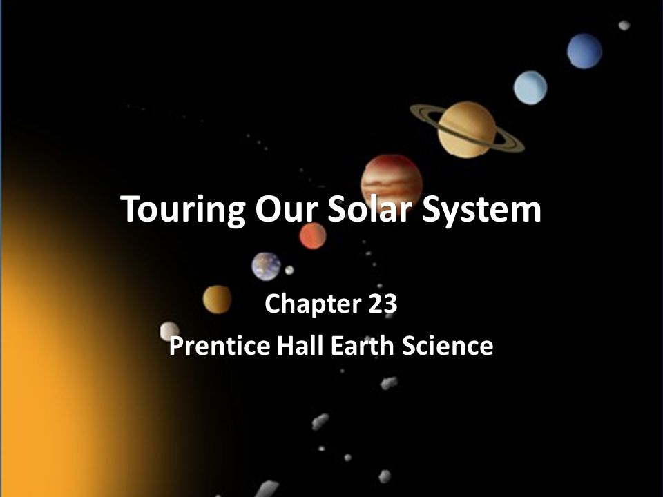 Touring Our Solar System Ppt Video Online Download. 1 Touring Our Solar System Chapter 23 Prentice Hall Earth Science. Worksheet. Prentice Hall Earth Science Worksheets At Clickcart.co