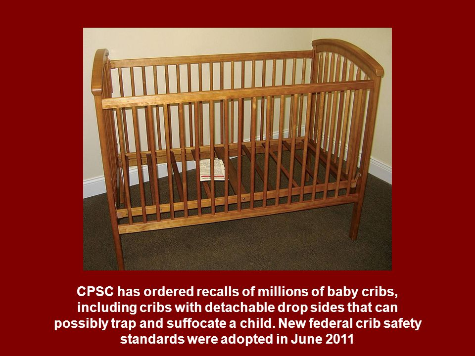 crib safety standards Participants in the development of standards for juvenile products within astm committee f15 include representatives from the federal government, including the cpsc and the national highway traffic safety administration, along with manufacturers, retailers, test labs, consumer advocate groups and individual consumers.