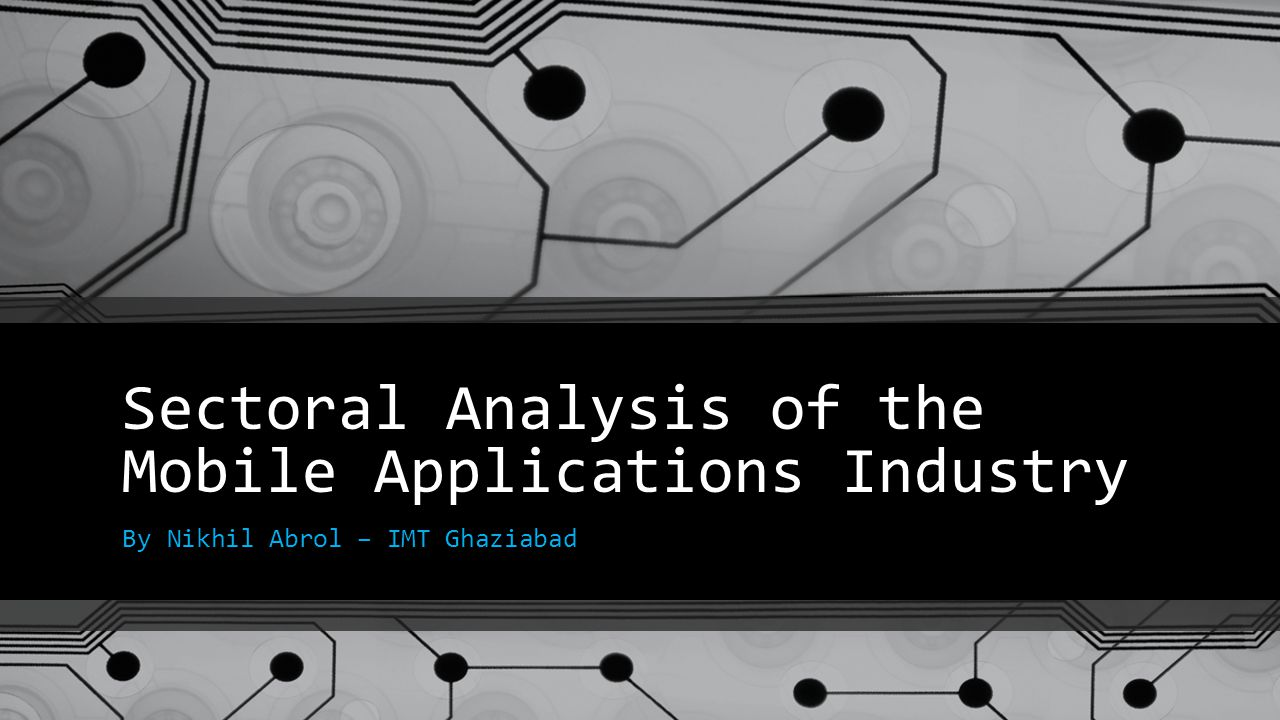 Sectoral Analysis of the Mobile Applications Industry