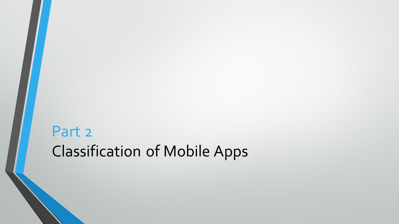 Part 2 Classification of Mobile Apps