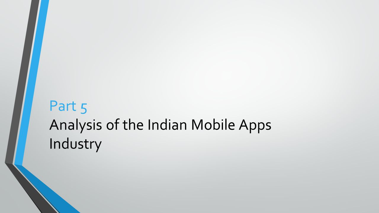 Part 5 Analysis of the Indian Mobile Apps Industry