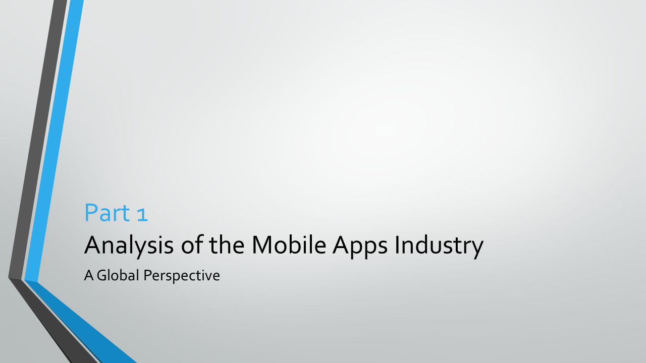 Part 1 Analysis of the Mobile Apps Industry