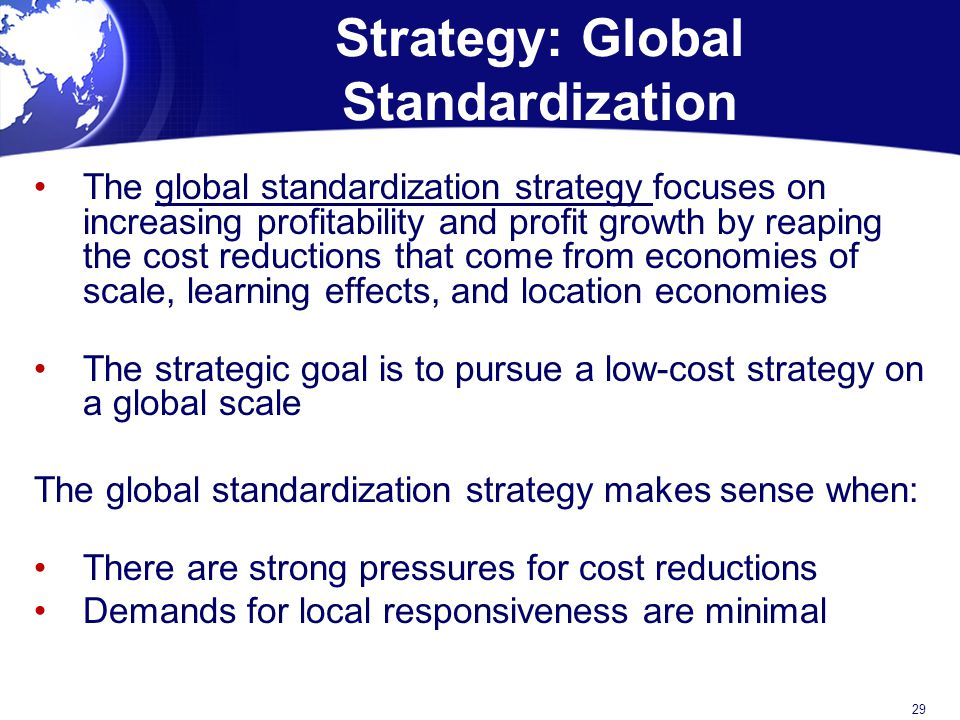 Strategy: Global Standardization