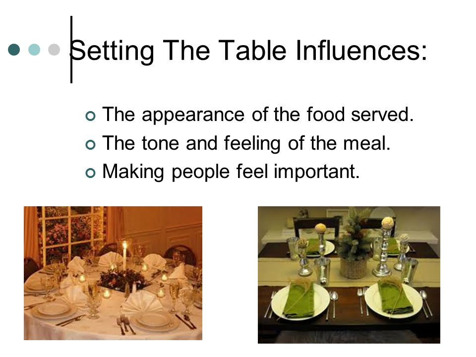 Setting The Table Influences: