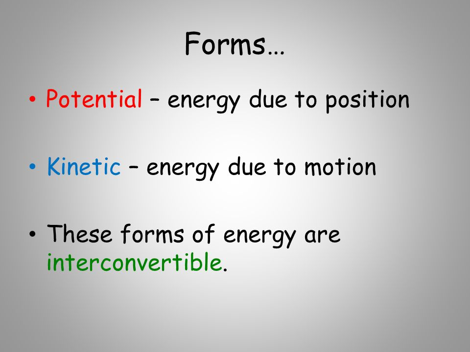The oldest forms of energy