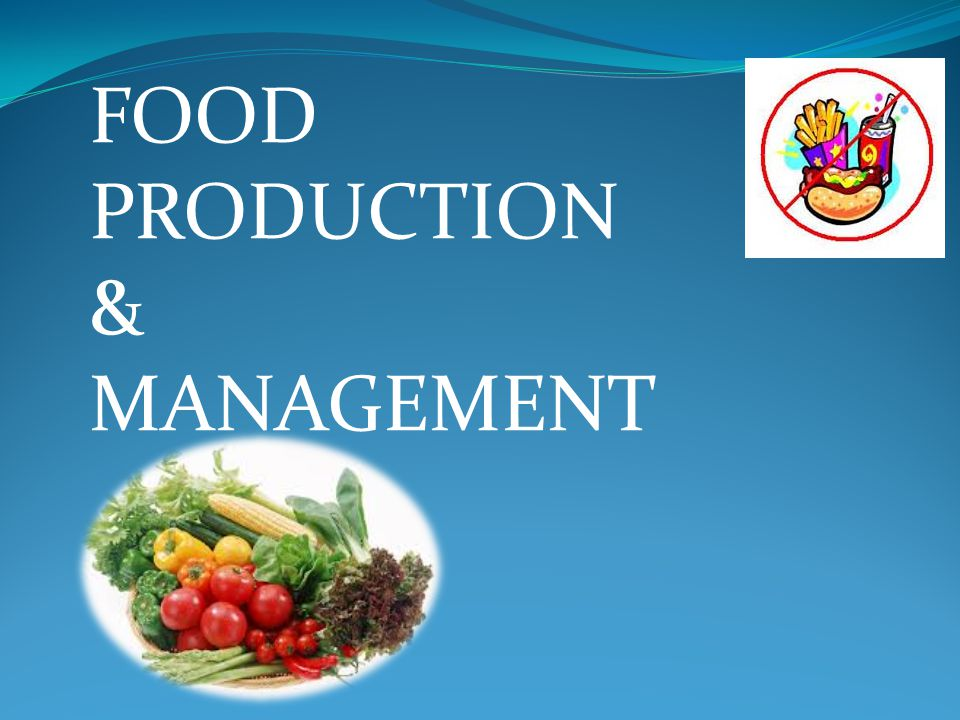 Food Production Management Ppt Video Online Download