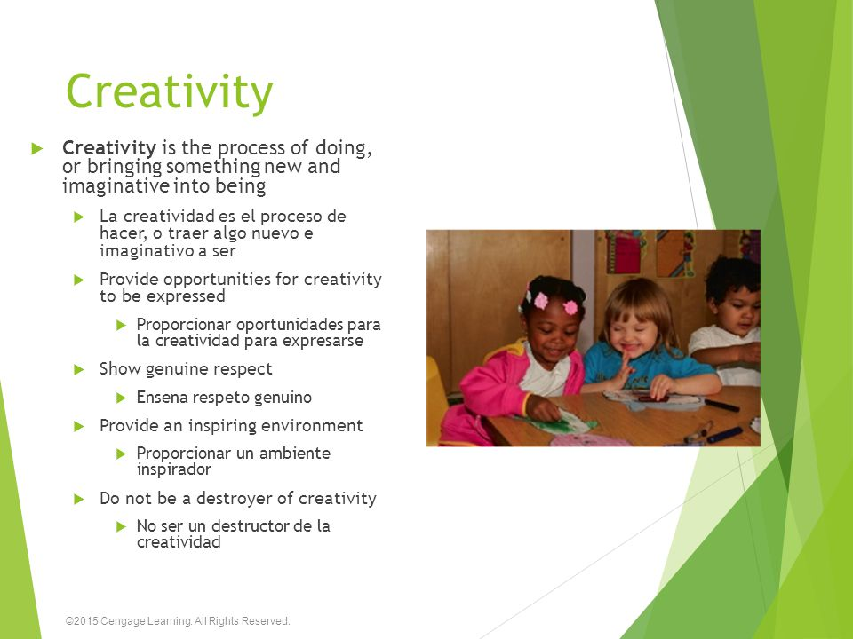 Creativity Creativity is the process of doing, or bringing something new and imaginative into being.