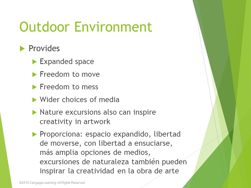 Outdoor Environment Provides Expanded space Freedom to move