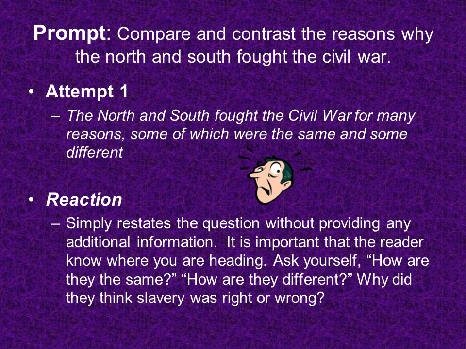 comparen and contrast northern and souther Compare and contrast essay on the north and souththe united states before the civil war was basically split the northern and southern population was very.