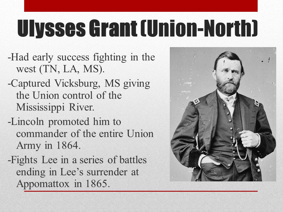 Ulysses Grant (Union-North)
