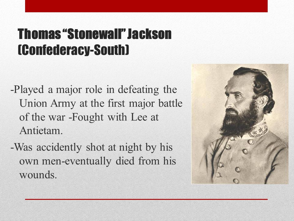 Thomas Stonewall Jackson (Confederacy-South)