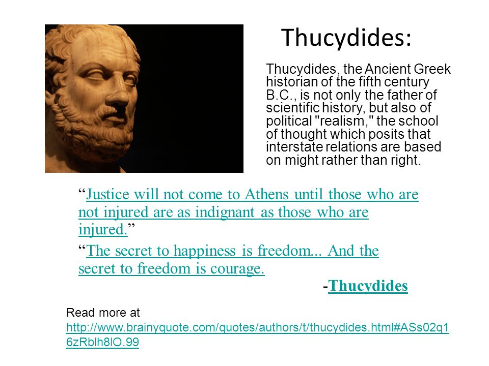 realism relations thucydides Proponents of the international relations theory of realism,  as well as being used to support the tenets of structural realism, thucydides is often.