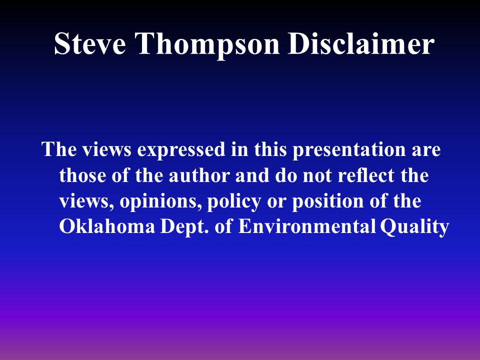 Steve Thompson Disclaimer