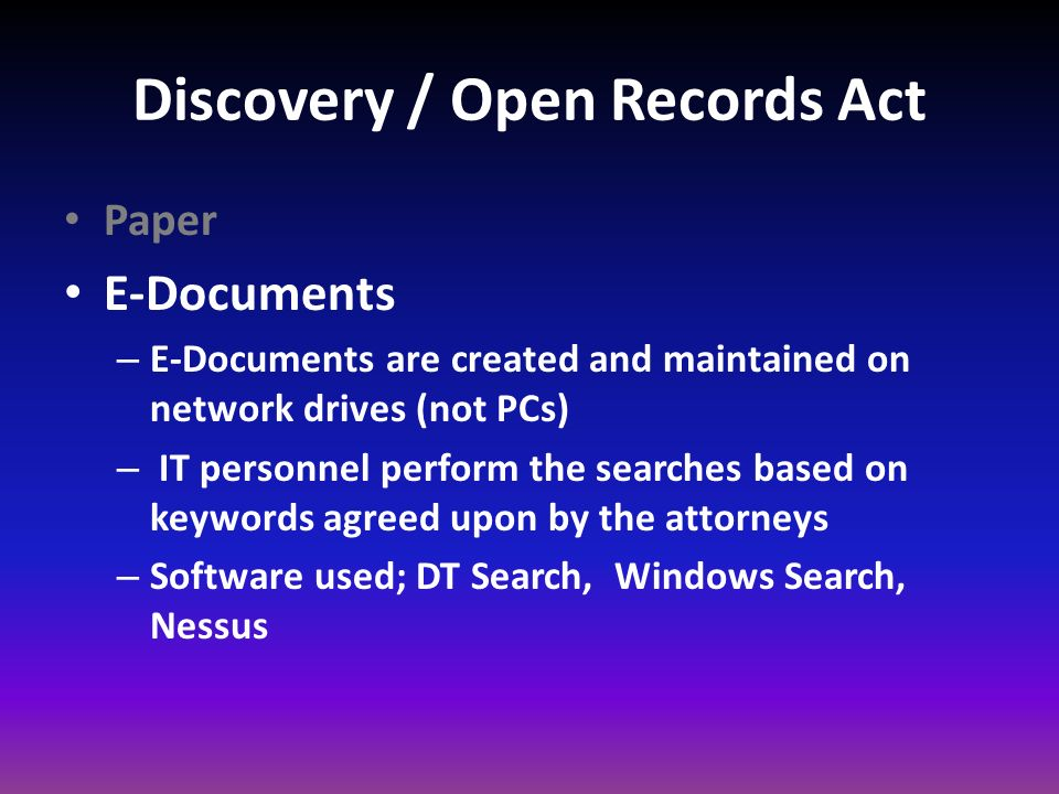 Discovery / Open Records Act