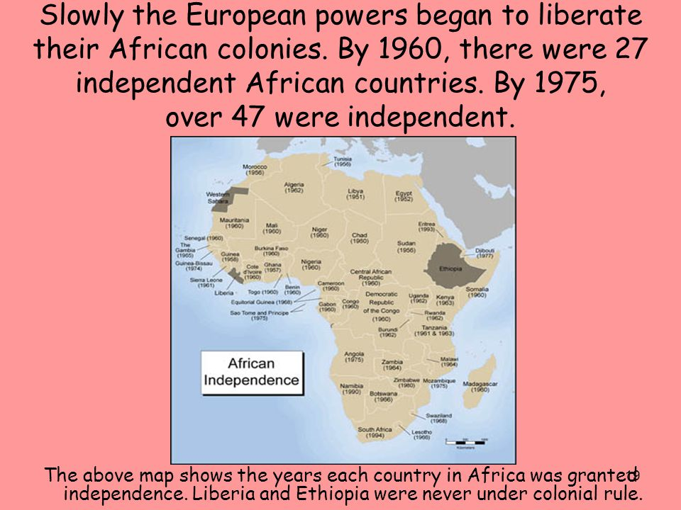 Africa Historical Understandings SSH The Student Will Analyze - What does this map tells us about african independence