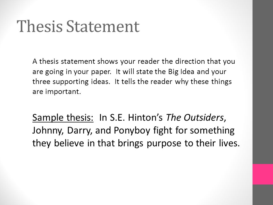 expository essay the outsiders ppt video online  4 thesis statement