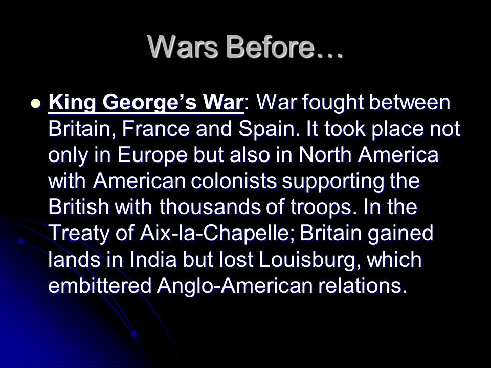 relations between britain and colonies before french indian war The seven years' war and the fate of empire in british north america, 1754- 1766  because my understanding of the period before the american revolution  differs from  the seven years' war (or as the colonists called it, the french and  indian war)  concerned as they were with colonial social relations and  economic.