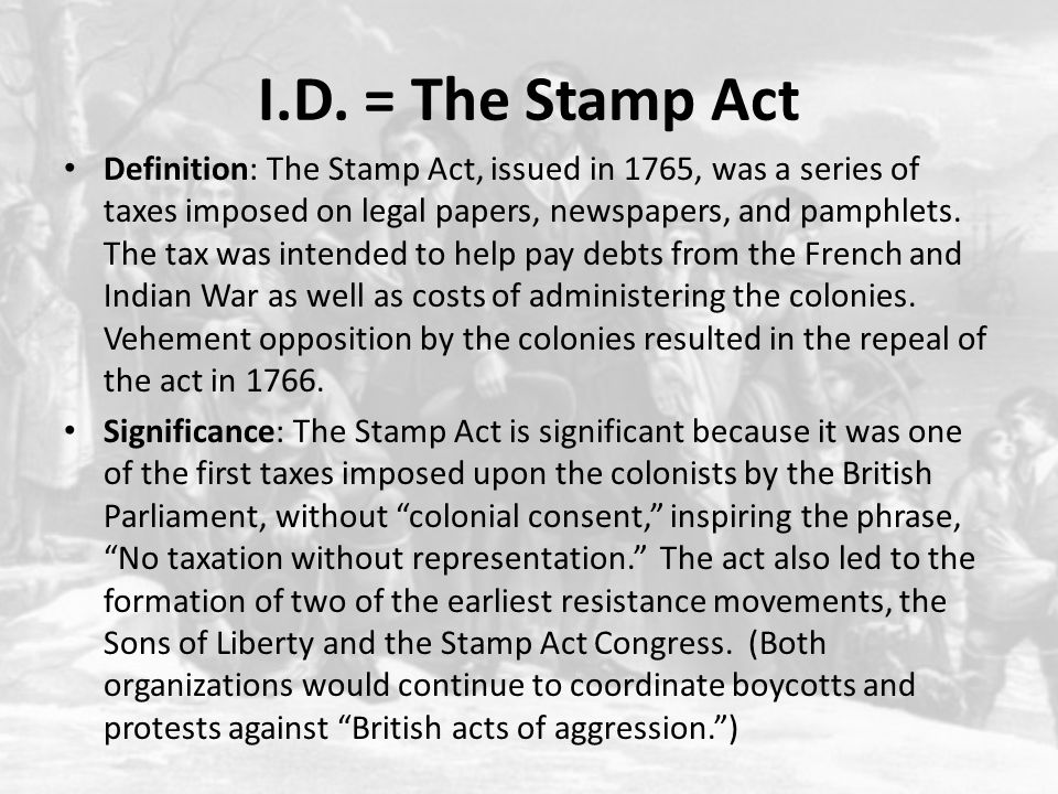 a history of the stamp act in the united states The stamp act on february 6th, 1765 george grenville rose in parliament to offer the fifty-five resolutions of his stamp bill a motion was offered to first read petitions from the virginia colony and others was denied.