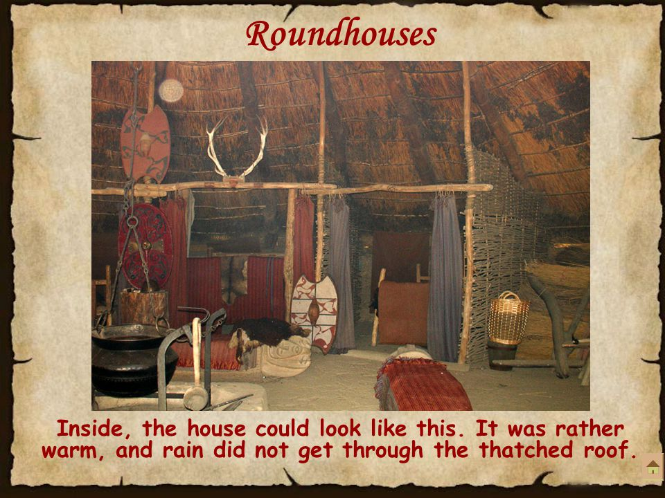 Roundhouses Inside, the house could look like this.