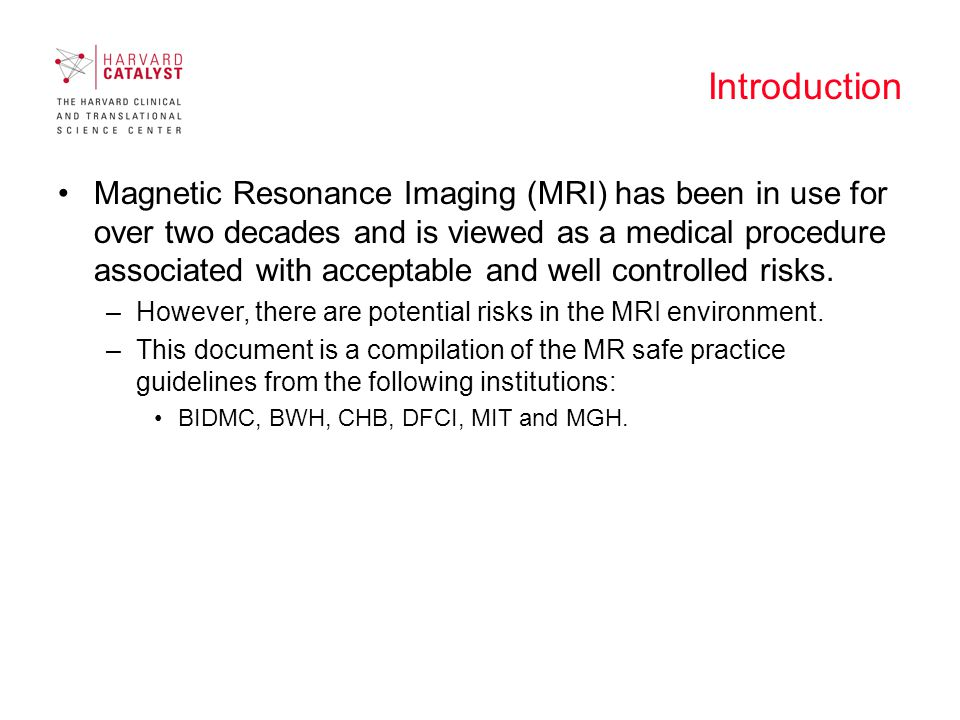 The MRI system The MRI system uses 3 types of magnetic field:
