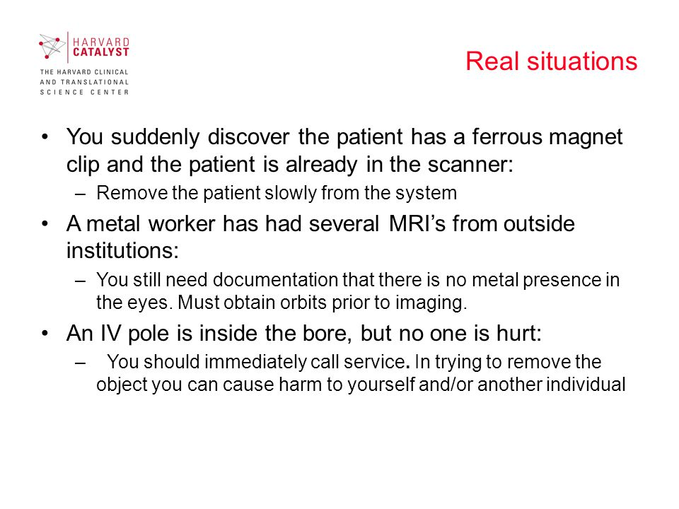 Real situations Medical emergency: