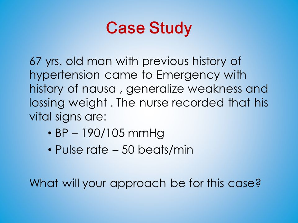 nursing diagnosis case study of hypertension A case study is an in-depth analysis of a real-life situation or incident, as a  past  nursing experience or one that highlights and emphasizes the scope of current   example (nb in these examples, the patient diagnosis is schizoaffective  disorder)  dizziness hypertension tachycardia and constipation.
