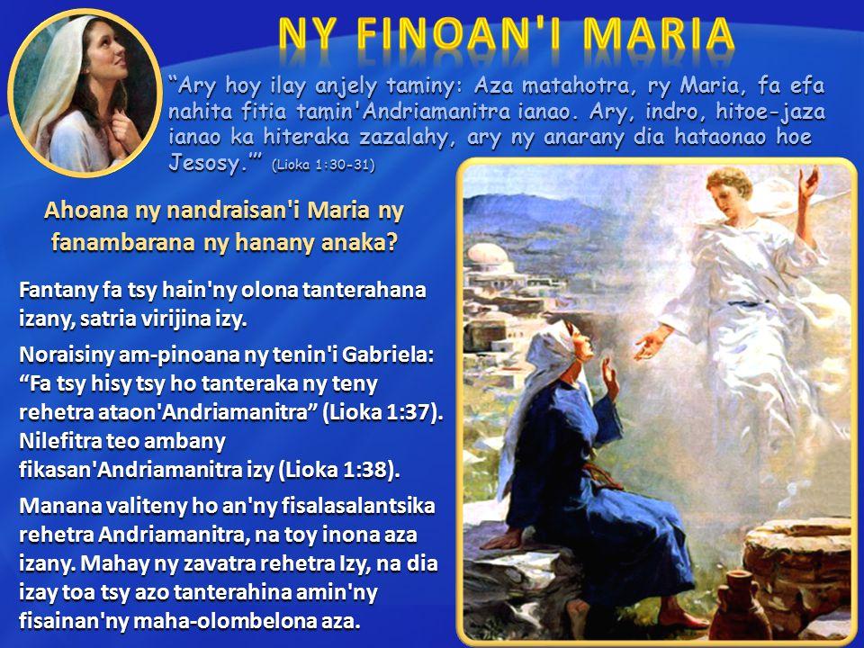 Ahoana ny nandraisan i Maria ny fanambarana ny hanany anaka