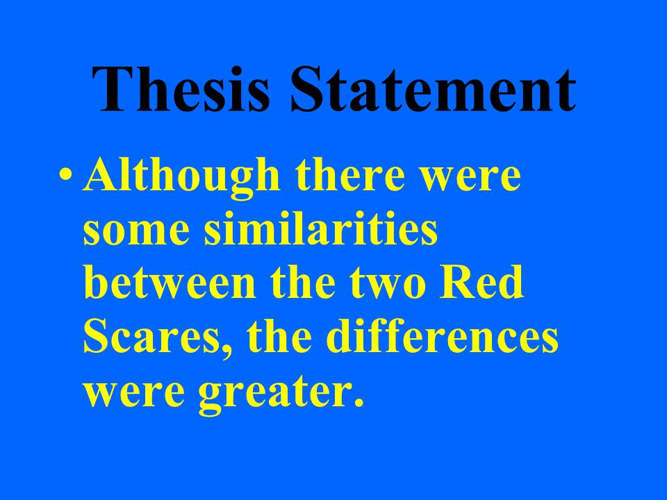 although even so mainly because thesis statement