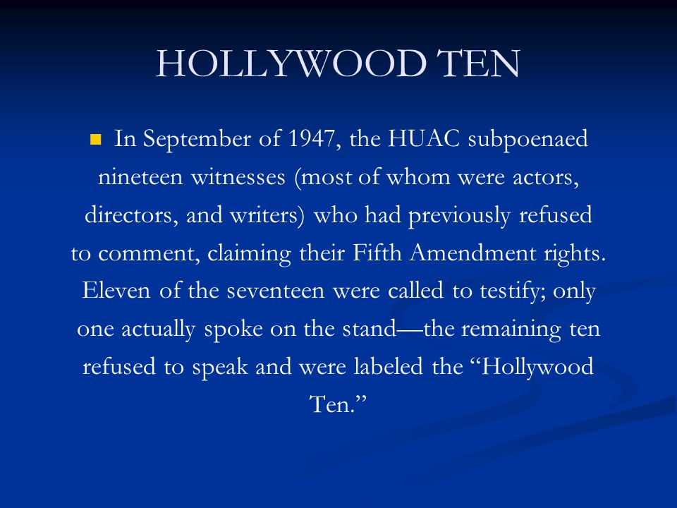 what was the relationship between huac and hollywood ten facts