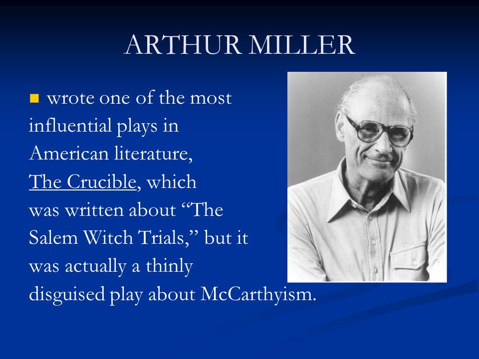 why arthur miller write the crucible
